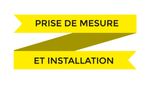 Prise de mesure et installation